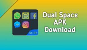 Dual space Apk Download
