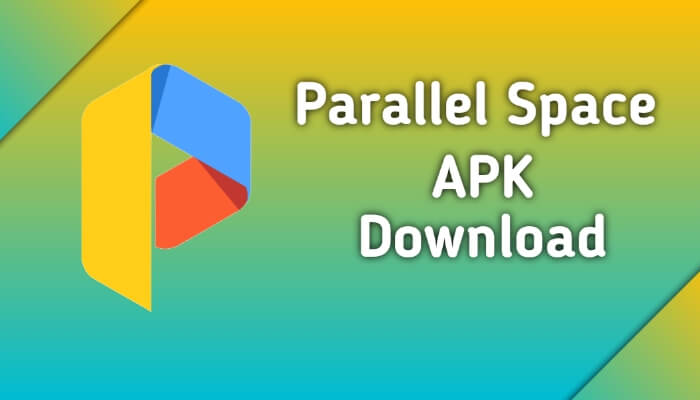 Parallel space apk download